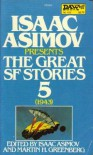 Isaac Asimov Presents The Great SF Stories 5: 1943 - Isaac Asimov