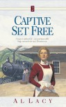 Captive Set Free - Al Lacy