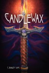 Candlewax - C. Bailey Sims