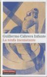 La ninfa inconstante (Narrativa) - Guillermo Cabrera Infante