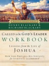 Called to Be God's Leader Workbook: How God Prepares His Servants for Spiritual Leadership - Henry T. Blackaby