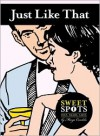 Just Like That  (SweetSpots Contemporary Romance) - Margo Candela