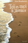 Toi et moi à jamais (Broché) - Ann Brashares, Vanessa Rubio