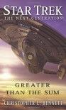 Greater than the Sum - Christopher L. Bennett