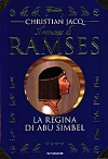 Il romanzo di Ramses vol. 4: La regina di Abu Simbel - Christian Jacq