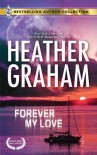 Forever My Love - Heather Graham