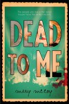 Dead to Me - Mary McCoy