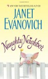Naughty Neighbor - Janet Evanovich