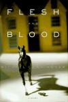 Flesh and Blood - Michael Cunningham