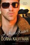 A Great Kisser - Donna Kauffman