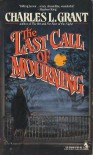 Last Call of Mourning - Charles L. Grant