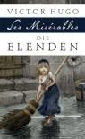 Die Elenden (Les Misérables) - Vollständige Ausgabe - Roman in fünf Teilen - Victor Hugo