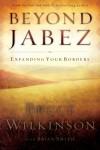 Beyond Jabez - Itpe Version: Expanding Your Borders - Bruce Wilkinson