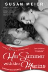 Her Summer with the Marine: A Donovan Brothers Novel - Susan Meier