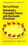 Elementary Probability Theory with Stochastic Processes - Kai Lai Chung
