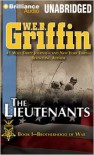 The Lieutenants (Brotherhood Of War, #1) - W.E.B. Griffin, Eric G Dove