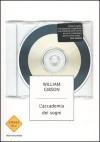 L'accademia dei sogni - William Gibson, Daniele Brolli