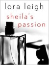 Sheila's Passion - Lora Leigh