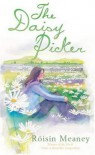 The Daisy Picker - Roisin Meaney