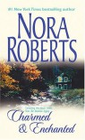 The Donovan Legacy: Charmed & Enchanted - Nora Roberts