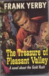 Treasure of Pleasant Valley - Frank Yerby