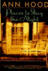 Places to Stay the Night - Ann Hood