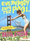 Everybody into the Pool: True Tales - Beth Lisick