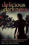 Delicious Darkness - David   Holly