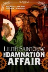 The Damnation Affair - Lilith Saintcrow