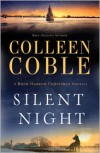 Silent Night: A Rock Harbor Christmas Novella - Colleen Coble