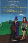 Die Weberin der Magie (Die Chroniken der Scherbenländer) - Niels Rudolph
