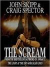 The Scream - John Skipp, Craig Spector