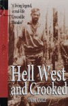Hell West And Crooked - Tom Cole