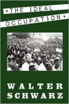 The Ideal Occupation - Walter Schwarz