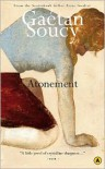 Atonement - Gaetan Soucy,  Sheila Fischman (Translator)