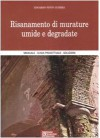Risanamento di murature umide e degradate - Edgardo Pinto Guerra