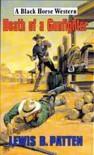 Death of a Gunfighter - Lewis B. Patten
