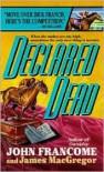 Declared Dead -