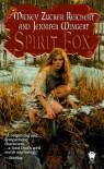 Spirit Fox (Daw Book Collectors) - Mickey Zucker Reichert;Jennifer Wingert