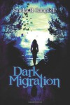 Dark Migration - Sandra R. Campbell