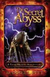 The Secret Abyss: A Jack Mason Adventure (The Jack Mason Adventures) - Darrell Pitt