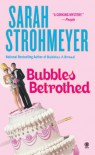 Bubbles Betrothed (Bubbles Books) - Sarah Strohmeyer