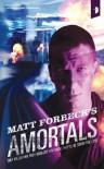 Amortals - Matt Forbeck