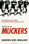 Muckers - Sandra Neil Wallace