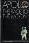 Apollo: The Race to the Moon - 'Charles Murray',  'Catherine Bly Cox'