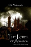 The Lords of Askalon (Silesia, #2) - S.K. Valenzuela