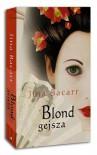 Blond Gejsza - Jina Bacarr