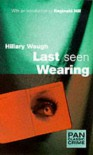 Last Seen Wearing (Pan Classic Crime) - Hillary Waugh