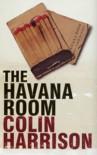 The Havana Room - Colin Harrison