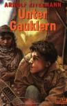 Unter Gauklern - Arnulf Zitelmann